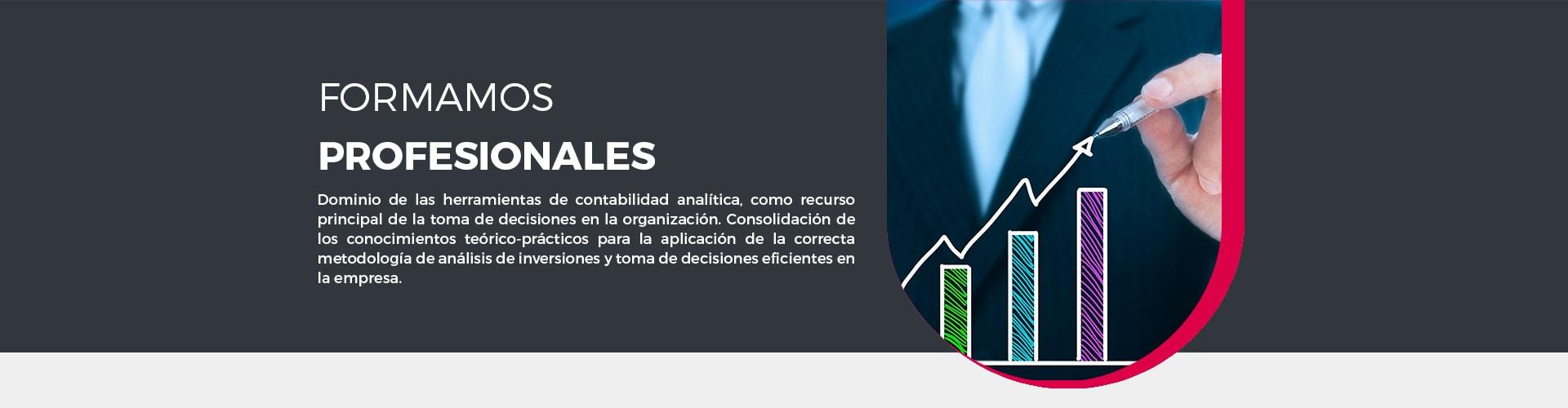 Este master de dirección financiera y económica de ayudará a dominar las herramientas de contabilidad analítica como recurso principal de la toma de deciciones en la organización.
