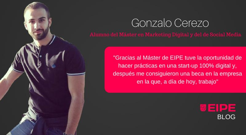 Entrevista a Gonzalo Cerezo, alumno del Máster en Marketing Digital de EIPE Business School