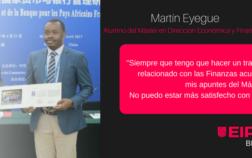 Entrevista a Martín Eyegue, alumno del Máster en Dirección Económica y Financiera de EIPE Business School