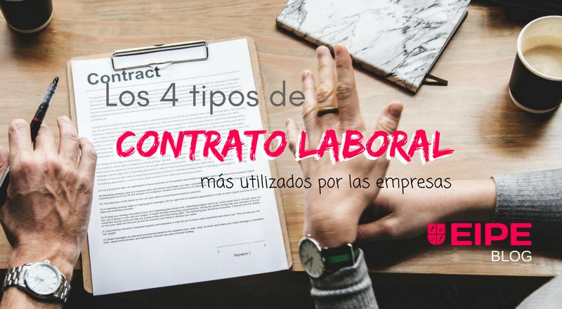 Los 4 tipos de contrato laboral más utilizados por las empresas