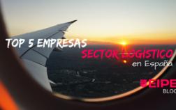 Top 5 empresas referentes en el sector logístico en España