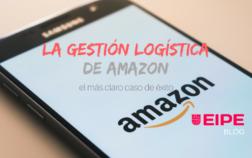 Gestión logística del gigante Amazon