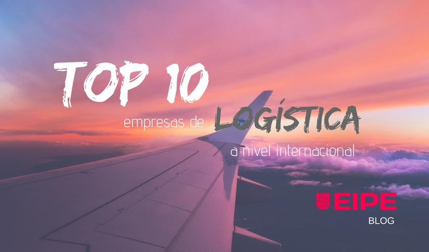 Top 10 empresas de Logística a nivel internacional