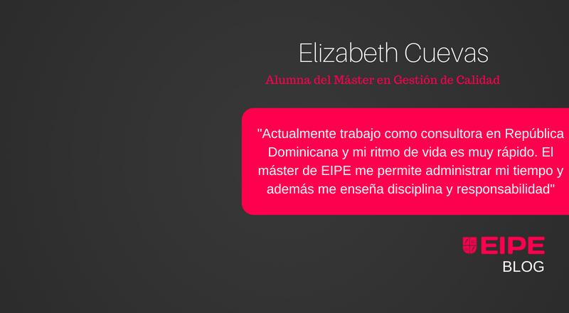 Entrevista a Elizabeth Cueva, alumna del Máster en Gestión de la Calidad de EIPE Business School