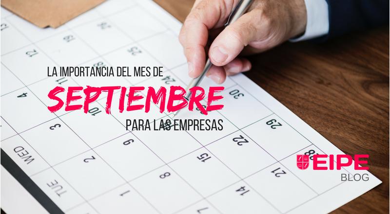 La importancia del mes de septiembre para las empresas