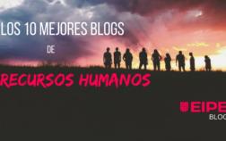 Los 10 mejores blogs de Recursos Humanos de 2018
