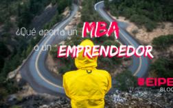 ¿Qué importancia tiene para un emprendedor hacer un MBA?