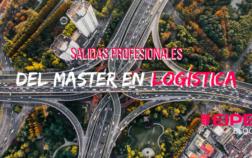 Salidas profesionales del Máster en Logística