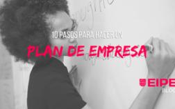10 pasos para hacer un Plan de Empresa