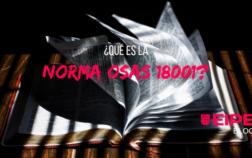La Norma OHSAS 18001 en la Gestión de Calidad