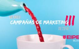 Mejores campañas de marketing de 2018 (Parte III)