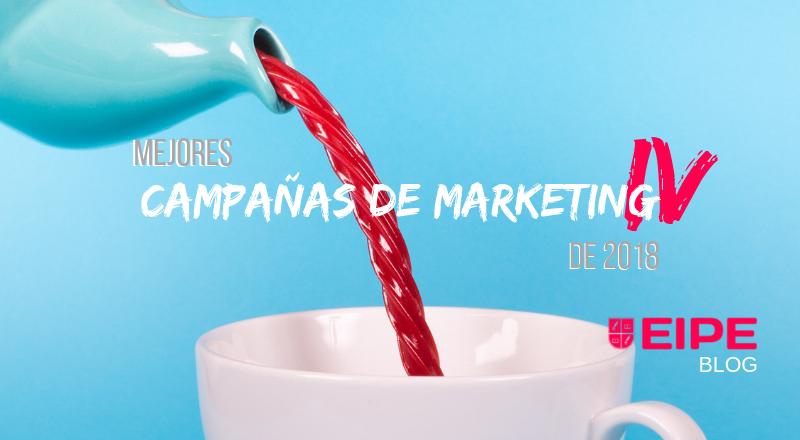Mejores campañas de marketing de 2018 (Parte IV)