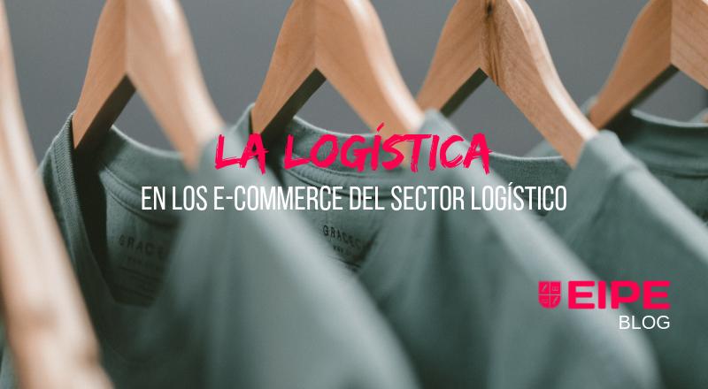 La Logística en los e-commerce del sector textil
