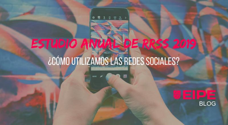 Estudio anual de redes sociales 2019