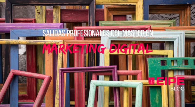 Salidas profesionales Master Marketing Digital