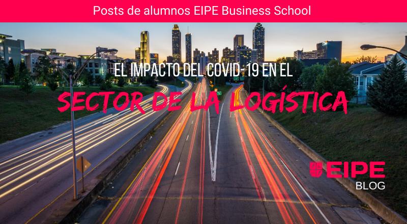 Impacto del Covid-19 en el sector de la logística