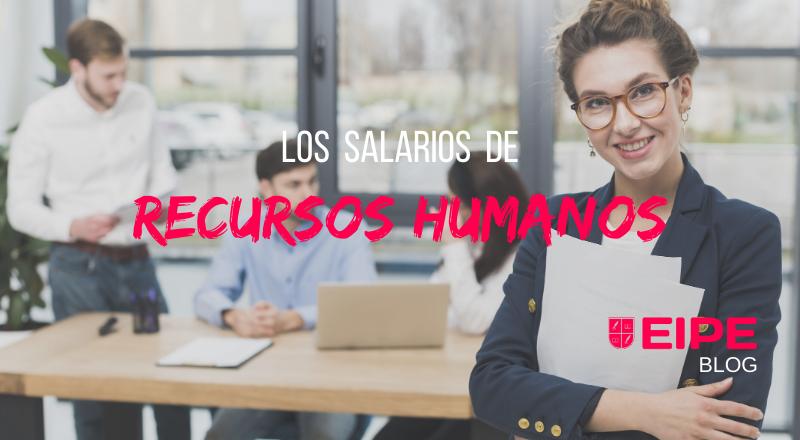 Salarios del sector de recursos humanos
