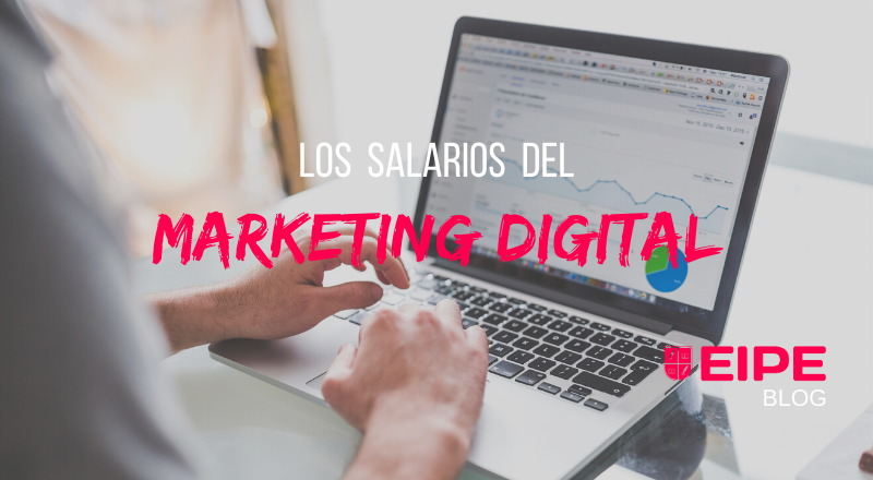 Los salarios del marketing digital