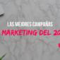 Las 5 mejores campañas de marketing del 2020