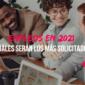 Empleos demandados en 2021: ¿Cuáles serán los más solicitados?